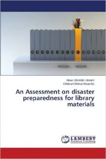 An Assessment on disaster preparedness for library materials