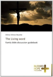 The Living word: Family bible discussion guidebook
