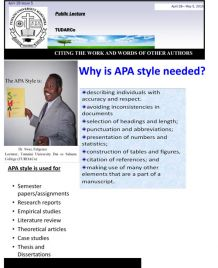 Why is APA style needed?